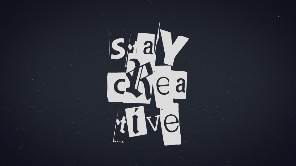 Stay Creative Animation
